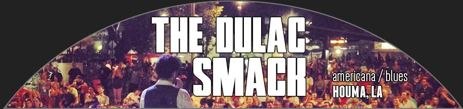 Dulac Smack