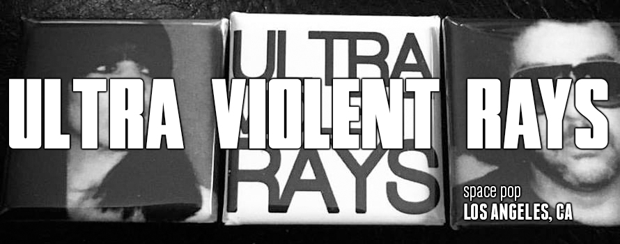 Ultra Violent Rays